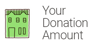 House Donation Group - Your Donation Amount